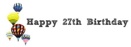 27 birthday!