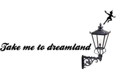 take me to dreamland